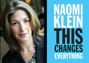 Naomi Klein - This Changes Everything