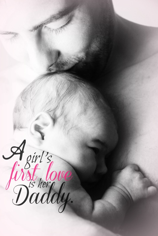 Father with Baby Daughter - A girl's first love is her Daddy
