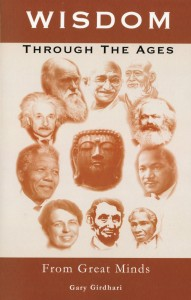 Front Cover - Wisdom Through the Ages by Gary Girdhari
